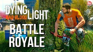DYING LIGHT - JOGUEI O NOVO MODO BATTLE ROYALE! || GAMEPLAY EXCLUSIVA