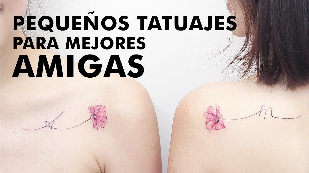 Pequeños Tatuajes De Mejores Amigas Youtube