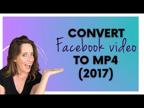 Tutorial | Convert Facebook Video to Mp4 File