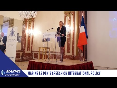 Marine Le Pen's speech on international policy in a multipolar world | Marine 2017