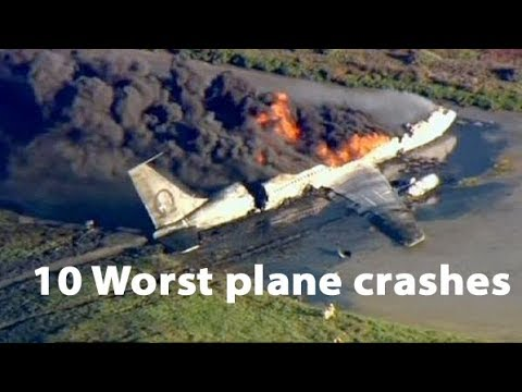 Top 10 Worst Plane Crashes in the World 2018 | Most Dangerous Plane Crashes 2018