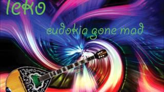 Leko - Eudokia Gone Mad