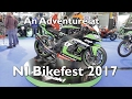 An Adventure at the NI Bikefest 2017