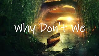 Kygo - Why Don't We