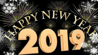 Happy new year 2019 Happy new year whatsapp status 2019 Wishes Greetings Messages New Year Vid
