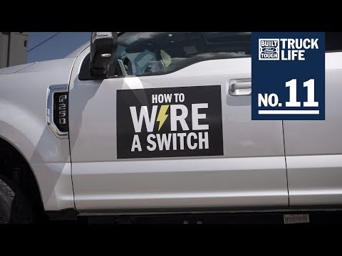 Truck Life: How To Wire A Switch  F-150  Ford