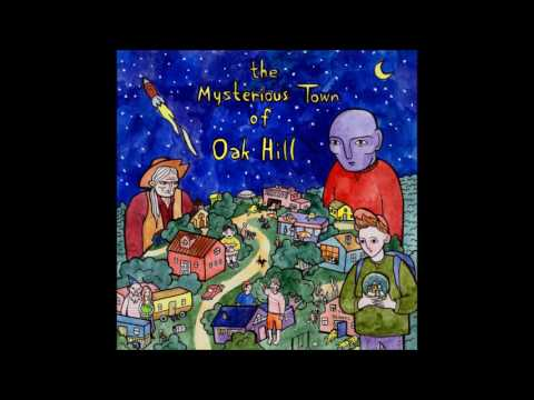 The Mysterious Town of Oak Hill - s/t (Full Album)