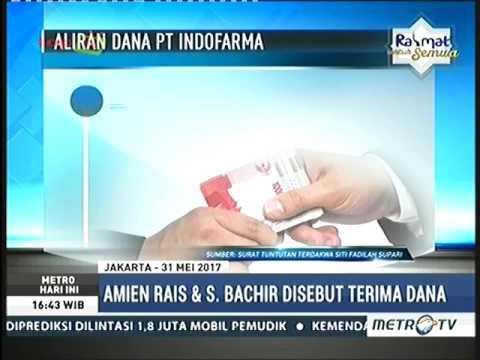 AMIEN RAIS 6 KALI TERIMA UANG TRANSFER DARI PT INDOFARMA