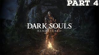AND NOW WE'RE ALL SAD | Dark Souls: Remastered - Part 4