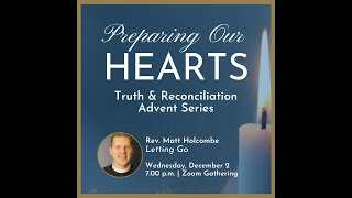 Preparing our Hearts: Letting Go