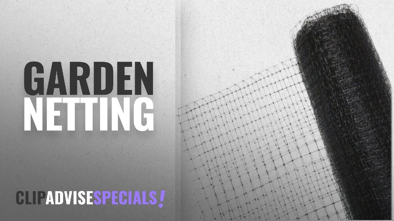 10 Best Garden Netting [2018 Best Sellers]   Plant Support Structures