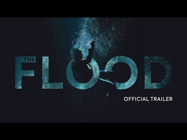 The Flood | Official UK Trailer | In Cinemas & On Demand 21 June