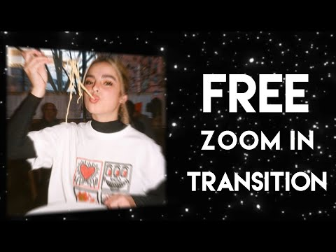 FREE ZOOM-IN TRANSITION ON VIDEOSTAR