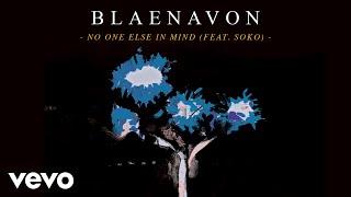 Blaenavon - No One Else In Mind