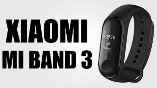 Xiaomi Mi Band 3 Smart Bracelet - Unboxing & Test