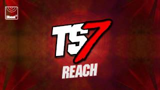 TS7 - Reach (Extended Mix)