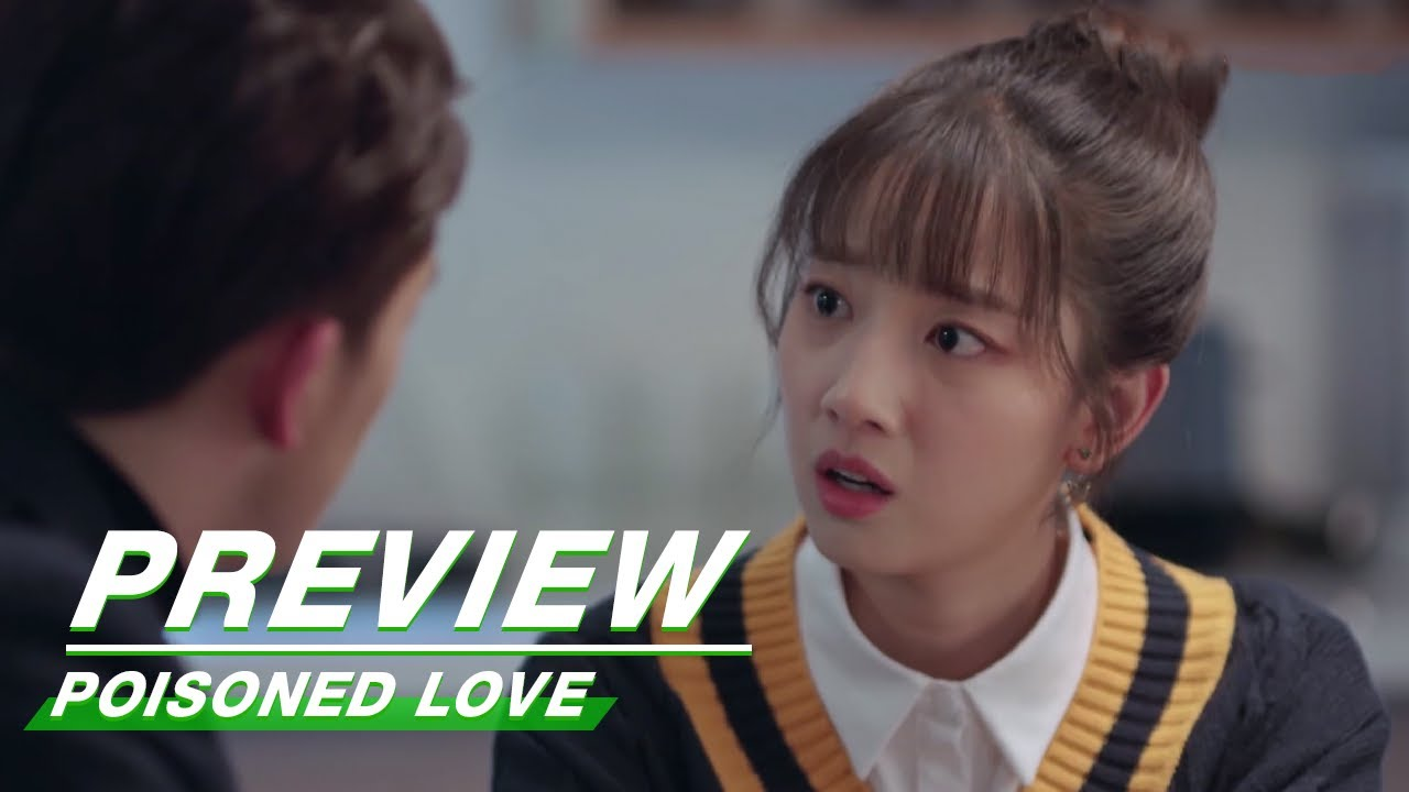 Download Preview: Poisoned Love EP09 | 恋爱吧食梦君 | iQIYI