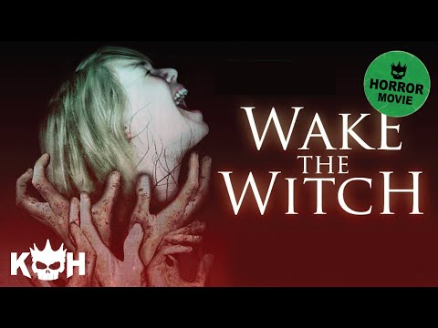 Wake the Witch | Full Horror Movie