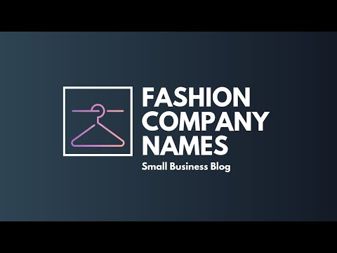 Catchy Fashion Company Names