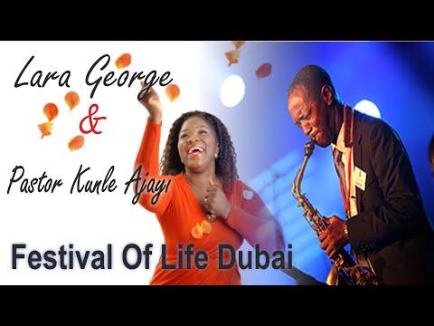 Lara George & Pastor Kunle Ajayi @ Festival Of Life UAE