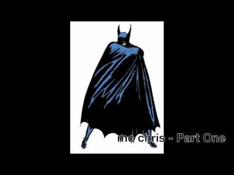 mc chris - Part One (Batman song)