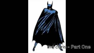 mc chris - Part One (Batman song)
