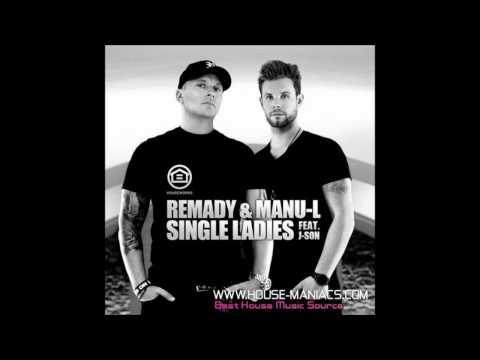 Remady & Manu-L feat. J-Son) - Single Ladies (LX-Tronix Remix)