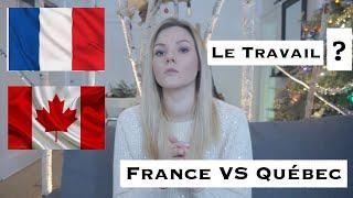 IMMIGRER AU CANADA : Le Travail ? FRANCE VS QUÉBEC