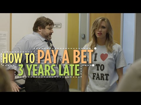 How To Pay A Bet 3 Years Late