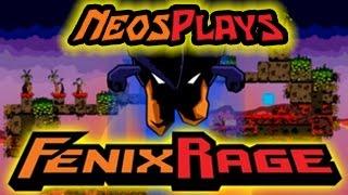 Cookie-Filled Rage! Fenix Rage   Neos Plays
