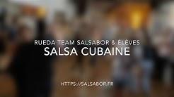 Cours de Salsa Cubaine - Rueda de casino - Salsabor Paris