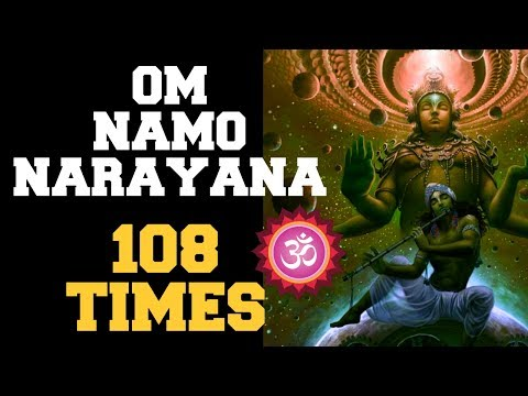 OM NAMO NARAYANA : 108 TIMES : EXTREMELY POWERFUL TO OVERCOME PROBLEMS & SUCCEED !