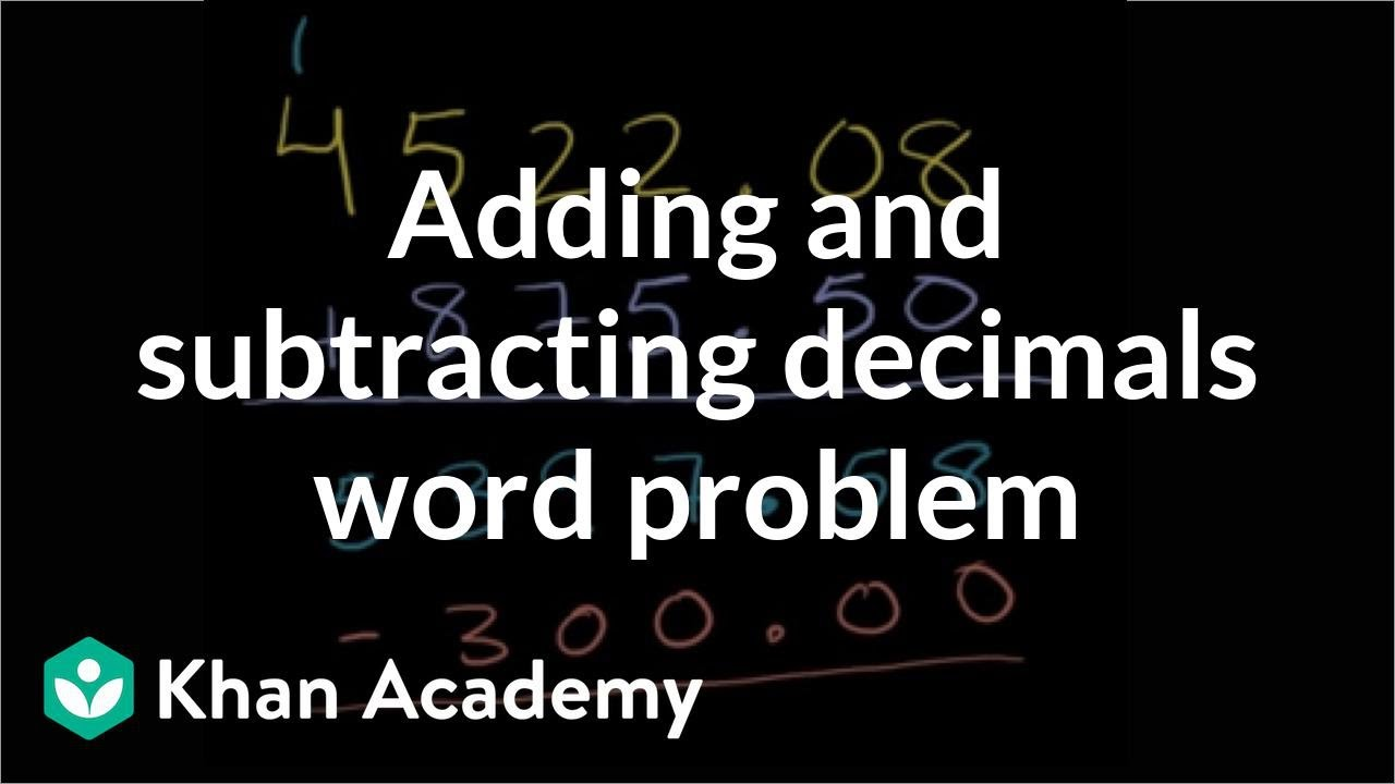 medium resolution of Adding \u0026 subtracting decimals word problem (video)   Khan Academy