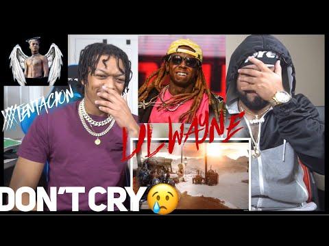 RIP XXX 🙏🏽   Lil Wayne - Don't Cry ft. XXXTENTACION   REACTION