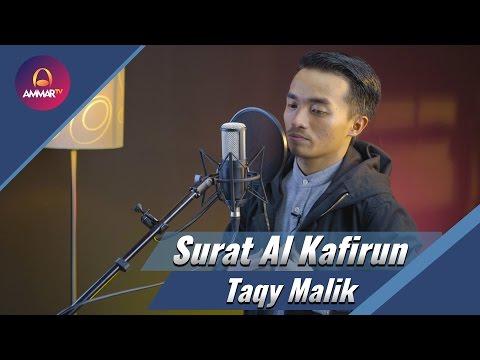 Taqy Malik - Surat Al Kafirun