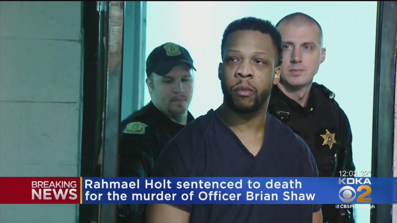 Judge Sentences Rahmael Holt To Death For Killing Of New Kensington Police Officer