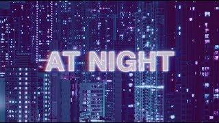 3LAU & Shaun Frank - At Night feat. Grabbitz YouTube Videos
