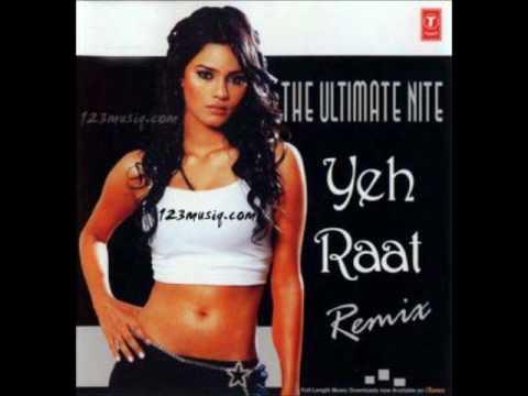 Yeh raat - Remix indian pop