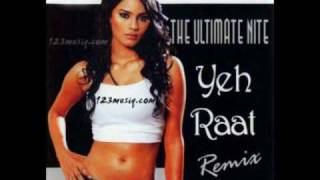 Yeh raat - Remix indian pop