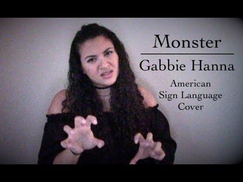 Gabbie Hanna - Monster (ASL Cover )