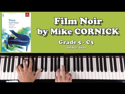 ABRSM Grade 5 Piano (2019 & 2020): C3 - CORNICK Film Noir