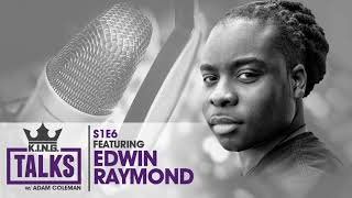 KING Talks Ep6   Sgt. Edwin Raymond