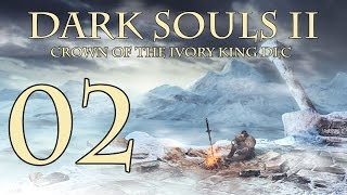 Dark Souls 2 Crown of the Ivory King - Walkthrough Part 2: Eye of the Priestess