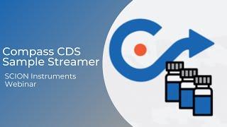 Compass CDS Sample Streamer: SCION Instruments