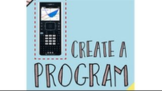 Smart Starts: Creating a program with the  TI-Npsire™ CX or CX CAS handheld