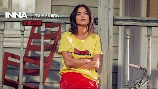 INNA - Tu Manera Hyenas Remix