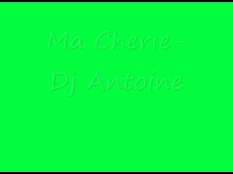 Ma Cherie- Dj Antoine (Lyrics)