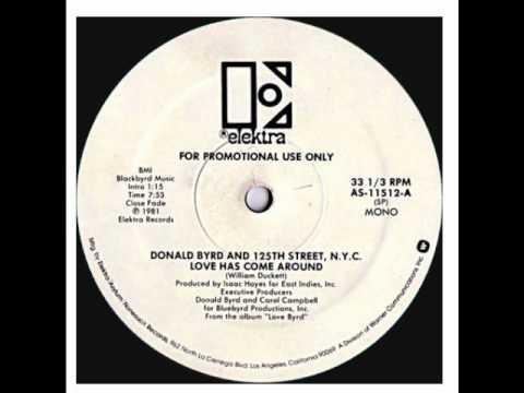 Donald Byrd - Love Has Come Around (Original 12'' Version) [HQ]