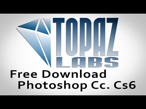 How To Free Download & Install || Topaz Lab || Plug-ins In Photoshop CC CS6