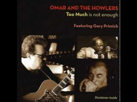 OMAR AND THE HOWLERS - I'M GONNA RUIN YOU